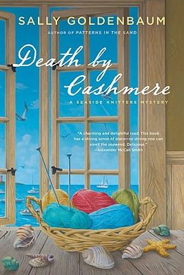 Death by Cashmere: A Seaside Knitters Mystery - Goldenbaum, Sally
