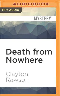 Death from Nowhere - Rawson, Clayton, and Gardner, Grover, Professor (Read by)