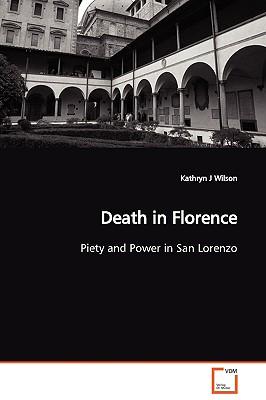 Death in Florence - Wilson, Kathryn J