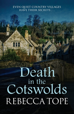 Death in the Cotswolds - Tope, Rebecca