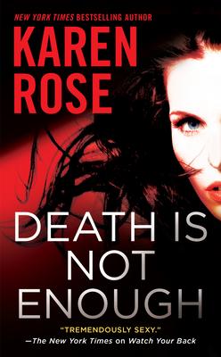 Death Is Not Enough - Rose, Karen
