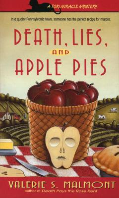 Death, Lies, and Apple Pie - Malmont, Valerie S