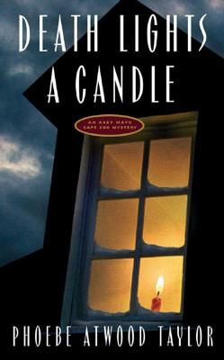 Death Lights a Candle - Taylor, Phoebe Atwood