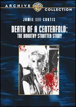 Death of a Centerfold: The Dorothy Stratten Story - Gabrielle Beaumont