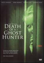 Death of a Ghost Hunter - Sean Tretta
