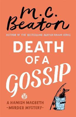 Death of a Gossip - Beaton, M. C.