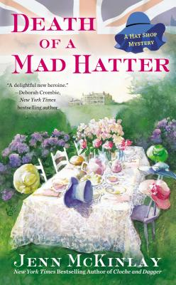 Death of a Mad Hatter - McKinlay, Jenn
