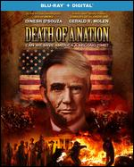 Death of a Nation [Includes Digital Copy] [Blu-ray] - Bruce Schooley; Dinesh D'Souza