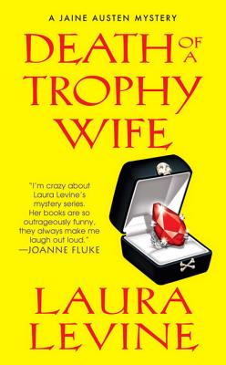 Death of a Trophy Wife - Levine, Laura