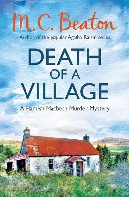 Death of a Village - Beaton, M. C.