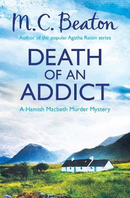 Death of an Addict - Beaton, M. C.