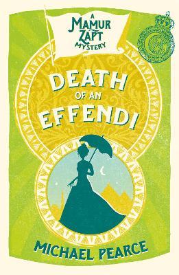 Death of an Effendi - Pearce, Michael