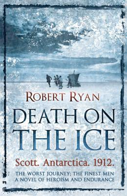 Death on the Ice - Ryan, Robert