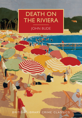 Death on the Riviera - Bude, John