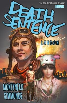 Death Sentence, Volume 2: London - Nero, Monty