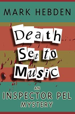 Death Set to Music - Hebden, Mark