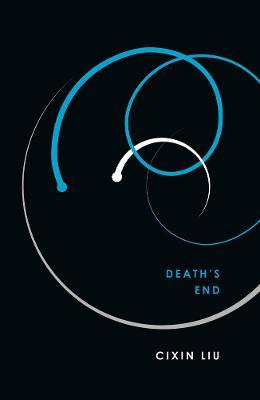 Death's End - Liu, Cixin, and Liu, Ken (Translated by)