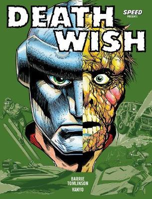 Deathwish Volume 1: Best Wishes - Tomlinson, Barrie, and Vanyo