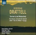 Deborah Drattell: Sorrow is not Melancholy