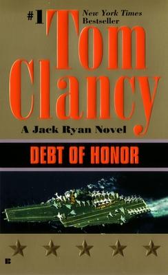 Debt of Honor - Clancy, Tom