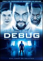 Debug - David Hewlett