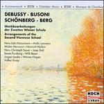 Debussy, Busoni, Schönberg, Berg: Arrangements of the Second Viennese School