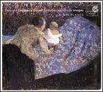 Debussy: Children's Corner; Suite Bergamasque; Images