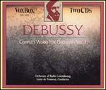 Debussy: Complete Works for Orchestra, Vol. 1