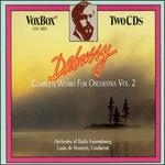 Debussy Complete Works For Orchestra, Vol.2
