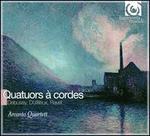 Debussy, Dutilleux, Ravel: Quatuors � Cordes