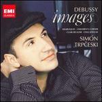 Debussy: Images; Arabesques; Children's Corner; Clair de Lune; L'Isle Joyeuse
