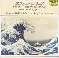 Debussy: La Mer; Prélude à l'après-midi d'un faune; Danse sacrée et profane - Frances Tietov (harp); Saint Louis Symphony Orchestra; Leonard Slatkin (conductor)