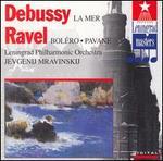 Debussy: La Mer; Ravel: Boléro; Pavane