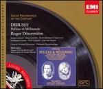 Debussy: Pelléas et Mélisande - Alfred Cortot (piano); Armand Narcon (vocals); Claude Debussy (piano); Emile Rousseau (vocals); Germaine Cernay (vocals);...