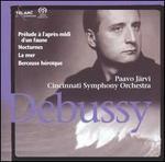 Debussy: Prélude à l'après-midi d'un faune; Nocturnes; La mer; Berceuse héroïque