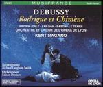 Debussy: Rodrigue et Chim?ne