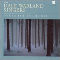 December Stillness - Dale Warland Singers (vocals); Jeffrey Van (guitar); Julie Ann Olson (soprano); Kathy Kienzle (harp); Marie Spar Dymit (soprano); Dale Warland Singers (choir, chorus); Dale Warland (conductor)