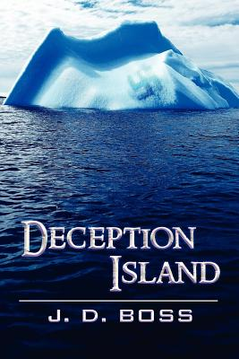 Deception Island - Boss, J D