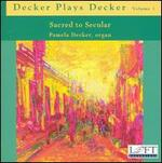 Decker Plays Decker, Vol. 1: Sacred to Secular