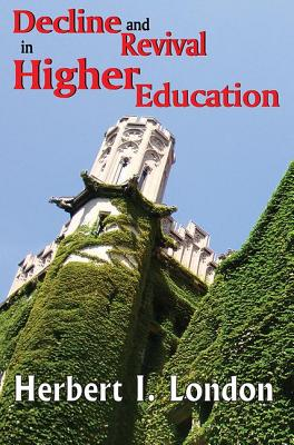 Decline and Revival in Higher Education - London, Herbert I
