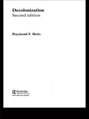 Decolonization - Betts, Raymond F