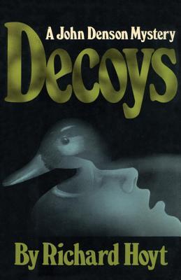 Decoys - Hoyt, Richard