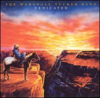 Dedicated - Marshall Tucker Band