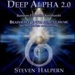 Deep Alpha 2.0: Brainwave Entrainment Music