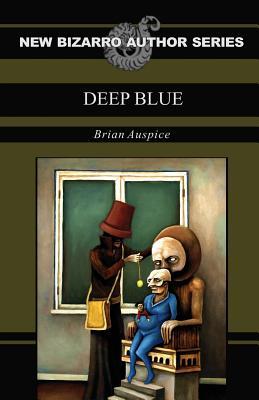 Deep Blue - Auspice, Brian