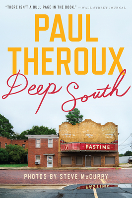 Deep South: Four Seasons on Back Roads - Theroux, Paul