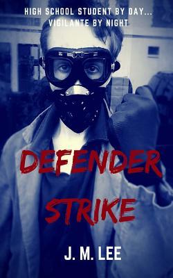 Defender Strike - Lee, J M