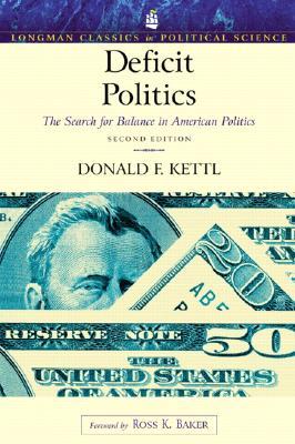Deficit Politics: The Search for Balance in American Politics (Longman Classics Series) - Allyn & Bacon (Creator)