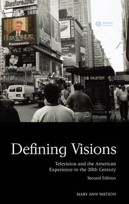 Defining Visions 2e - Watson, Mary Ann