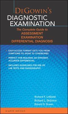 Degowin's Diagnostic Examination - DeGowin, Richard L, M.D.